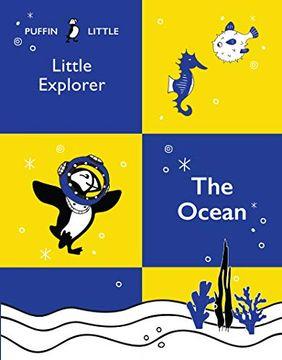 portada Puffin Little Explorer: The Ocean (libro en Inglés)