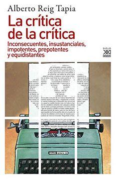 portada La Crítica de la Crítica: Inconsecuentes, Insustanciales, Impotentes, Prepotentes y Equidistantes