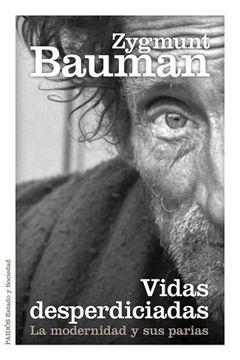 portada Vidas Desperdiciadas: La Modernidad y sus Parias