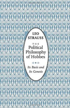 portada The Political Philosophy of Hobbes: Its Basis and its Genesis (Phoenix Books) (libro en Inglés)