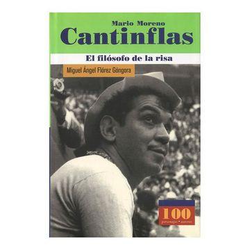 portada Mario Moreno Cantinflas el Filosofo de la Risa (100 Personajes