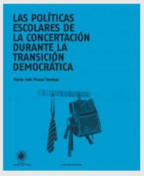 portada Las Politicas Escolares de la Concertacion Durante la Transicion Democratica