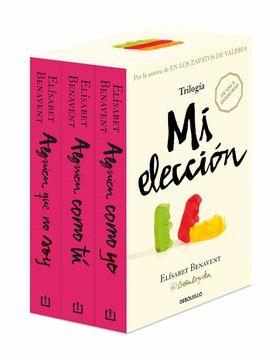 portada Trilogía mi Elección (Edición Pack Con: Alguien que no soy | Alguien Como tú | Alguien Como Yo): 26200 (Best Seller)