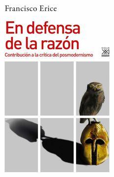 portada En Defensa de la Razón: Contribución a la Crítica del Posmodernismo
