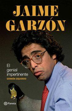 portada Jaime Garzón, el Genial Impertinente