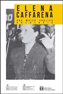 portada Elena Caffarena, Una Mujer Pública. Antología