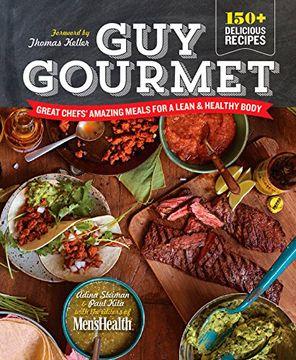 portada Guy Gourmet: Great Chefs' Best Meals for a Lean & Healthy Body (libro en Inglés)