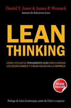 portada Lean Thinking: Cómo Utilizar el Pensamiento Lean Para Eliminar los Despilfarros y Crear Valor e