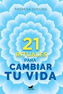 portada 21 rituales para cambiar tu vida (Spanish Edition)