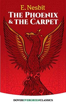 portada The Phoenix and the Carpet (Dover Children's Evergreen Classics) (libro en inglés)