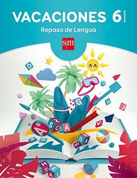 portada Vacaciones: Repaso De Lengua. 6 Educación Primaria