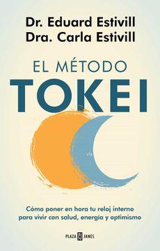 portada El Método Tokei: Cómo Poner en Hora tu Reloj Interno Para Vivir con Salud, Energía y Optimismo (Obras Diversas)