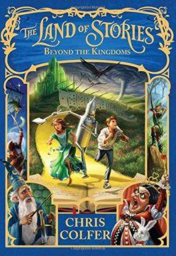 portada The Land of Stories: Beyond the Kingdoms (libro en inglés)