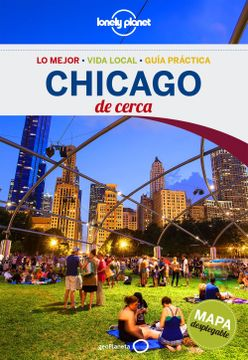 Libro Chicago de Cerca 2 (Guías de Cerca Lonely Planet