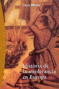portada HISTORIA DE LA INTOLERANCIA EN EUROPA
