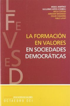 portada La Formación en Valores en Sociedades Democráticas (Educación en Valores)
