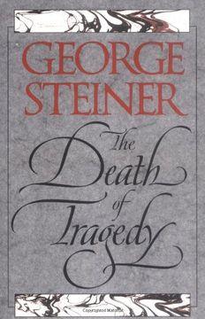 portada The Death of Tragedy (libro en Inglés)