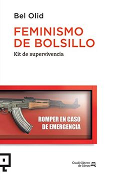 portada Feminismo de Bolsillo: Kit de Supervivencia (Cuadrilátero de Libros - Actualidad)