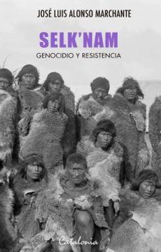 portada Selk'nam: Genocidio y Resistencia