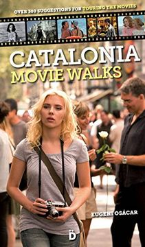 portada Catalonia Movie Walks: over 300 Suggestions for touring the movies (libro en Inglés)
