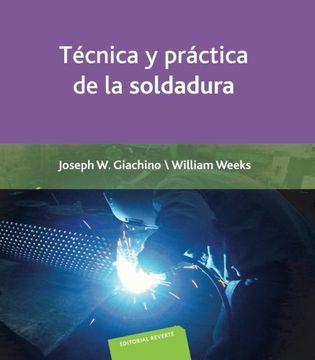 portada Técnica y Práctica de la Soldadura