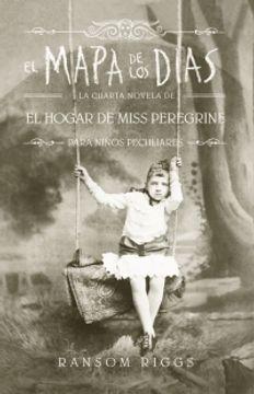 portada El Mapa de los Dias (Miss Peregrine #4)