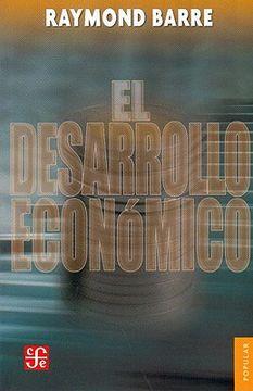 portada El Desarrollo Econmico: Analisis y Politica (Coleccion Popular (Fondo de Cultura Economica))