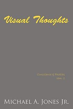portada visual thoughts: conscience & phobias sem. 1