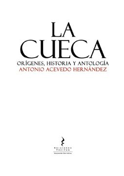 portada La Cueca. Orígenes, Historia y Antología.
