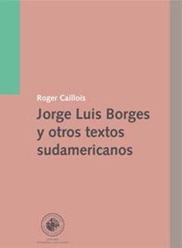 portada jorge luis borges y otros textos sudamericanos