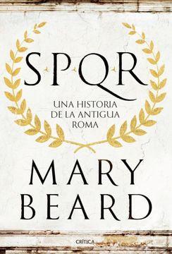 portada Spqr una Historia de la Antigua Roma