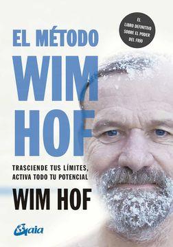 portada El Método wim Hof: Trasciende tus Límites, Activa Todo tu Potencial