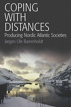 portada Coping With Distances: Producing Nordic Atlantic Societies (libro en Inglés)