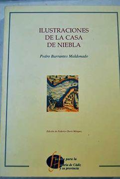 portada Ilustraciones de la casa de la niebla (Fuentes para la historia de Cádiz y su provincia)