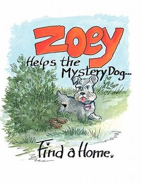 portada zoey helps the mystery dog find a home