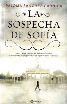 Libro La Sospecha de Sofia, Paloma Sánchez-Garnica, ISBN ...