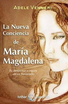 portada La Nueva Conciencia de Maria Magdalena