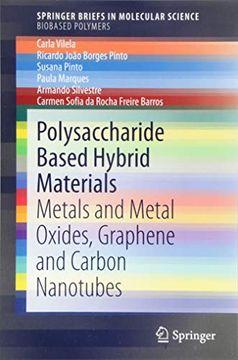 portada Polysaccharide Based Hybrid Materials: Metals and Metal Oxides, Graphene and Carbon Nanotubes (Springerbriefs in Molecular Science) (libro en Inglés)