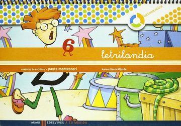portada Letrilandia Lectoescritura Cuaderno 6 de Escritura (Pauta Montessori) (a tu Medida (Entorno Lógica Matemática))