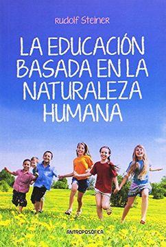 portada educacion basada en la naturaleza humana, la