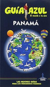 portada Guia Azul Panama 2016-2017 (libro en Español, ISBN-10: 8416408785, ISBN-13: 978-8416408788)