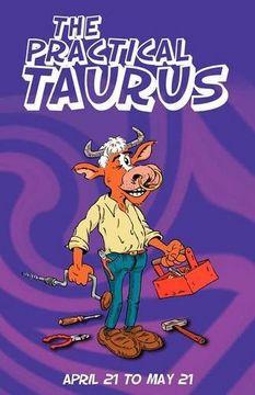 portada The Practical Taurus (libro en Inglés)