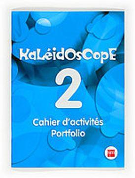 portada Kaleidoscope 2. Cahier d activités. Portfolio