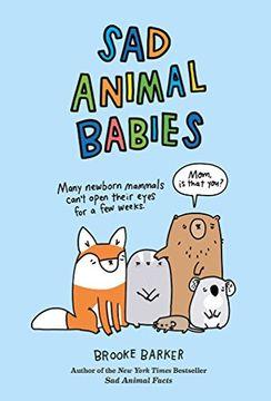 portada Sad Animal Babies (libro en Inglés)