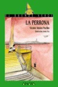 portada La perrona (Literatura Infantil (6-11 Años) - El Duende Verde)