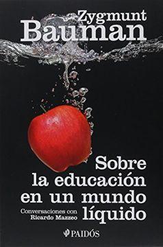 portada Sobre la Educación en un Mundo Líquido