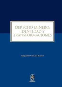 portada Derecho Minero: Identidad Y Transformaciones