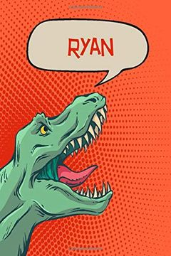"""portada Ryan: Personalized Dino Drawl and Write, Writing Practice Paper for Kids Notebook With Lined Sheets and Space to Doodle for k-5 Students 120 Pages 6""""X9"""" (libro en inglés)"""