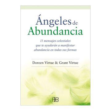 portada Ángeles de Abundancia: 11 Mensajes Celestiales que te Ayudarán a Manifestar Abundancia en Todas sus Formas