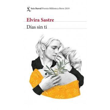 portada Días sin ti: Premio Biblioteca Breve 2019
